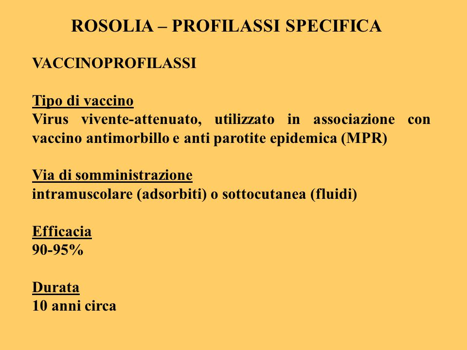 ROSOLIA – PROFILASSI SPECIFICA