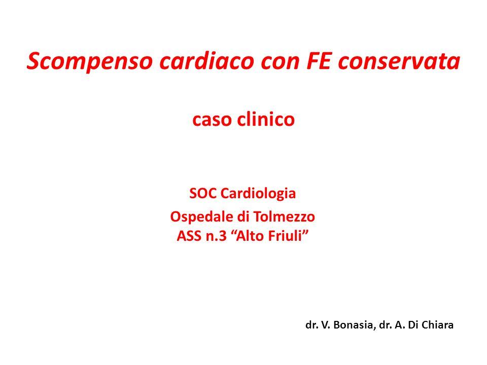 Scompenso cardiaco con FE conservata caso clinico
