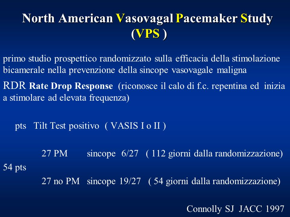 North American Vasovagal Pacemaker Study (VPS )