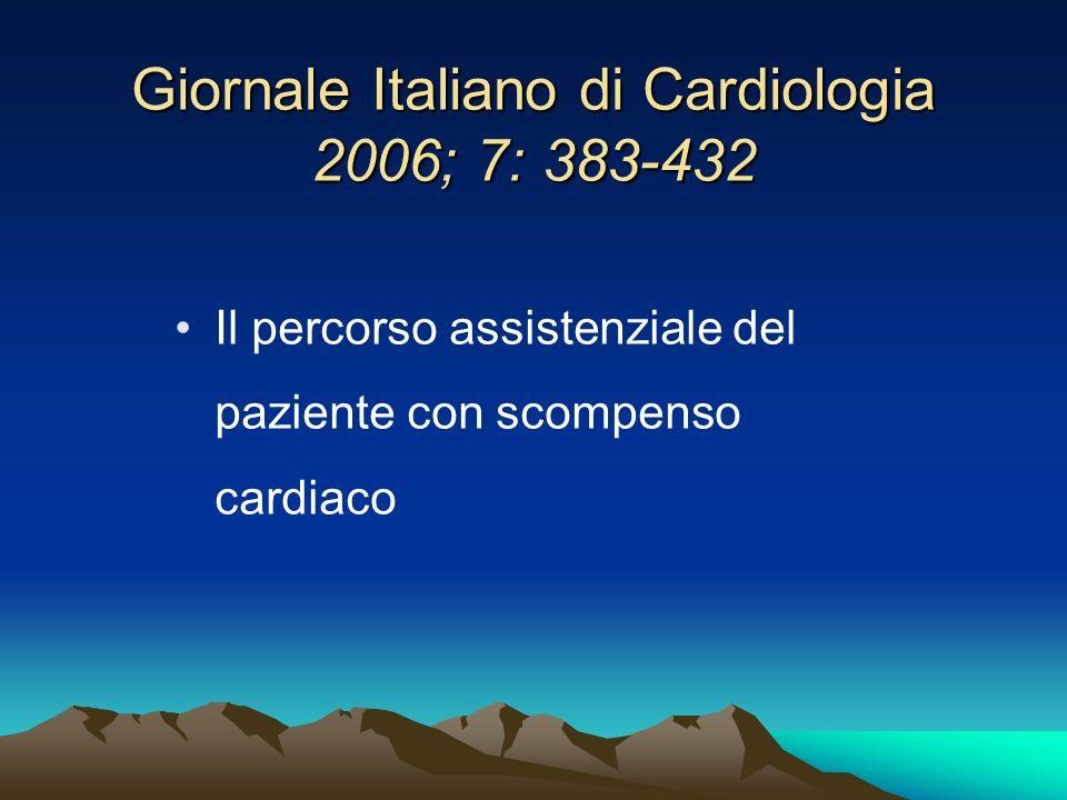 Giornale Italiano di Cardiologia 2006; 7: 383-432