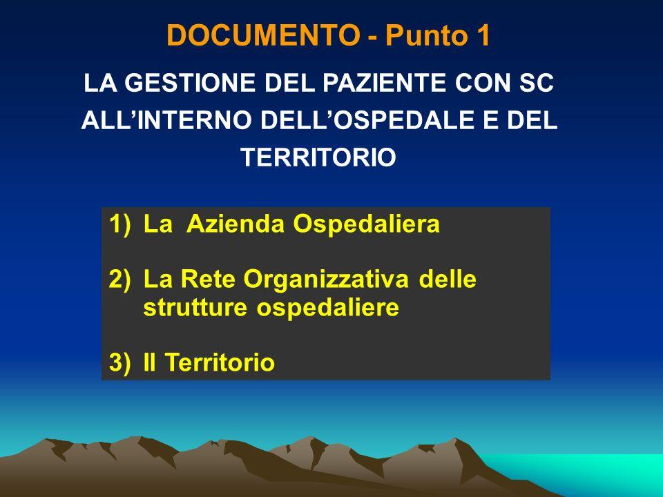 DOCUMENTO - Punto 1 LA GESTIONE DEL PAZIENTE CON SC