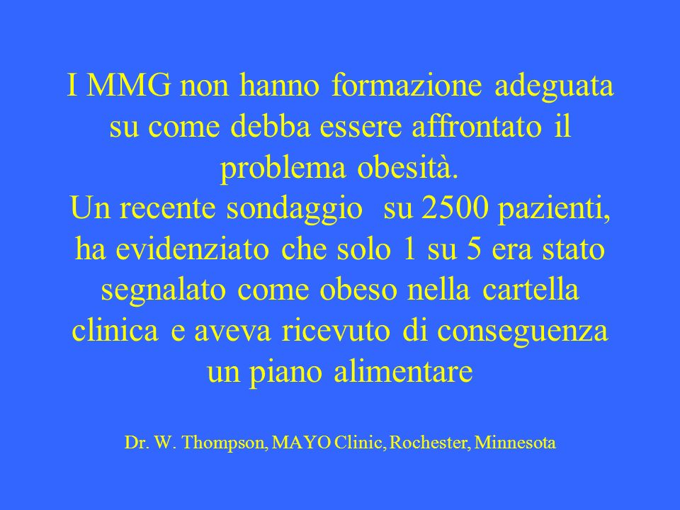 I MMG non hanno formazione adeguata su come debba essere affrontato il problema obesità.