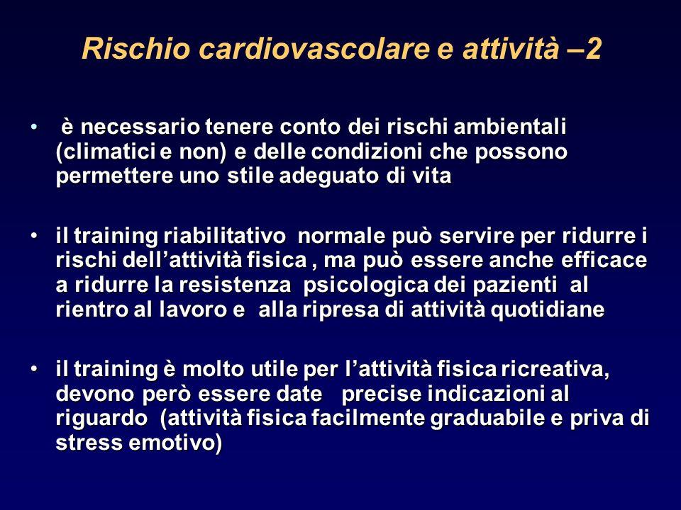 Rischio cardiovascolare e attività –2