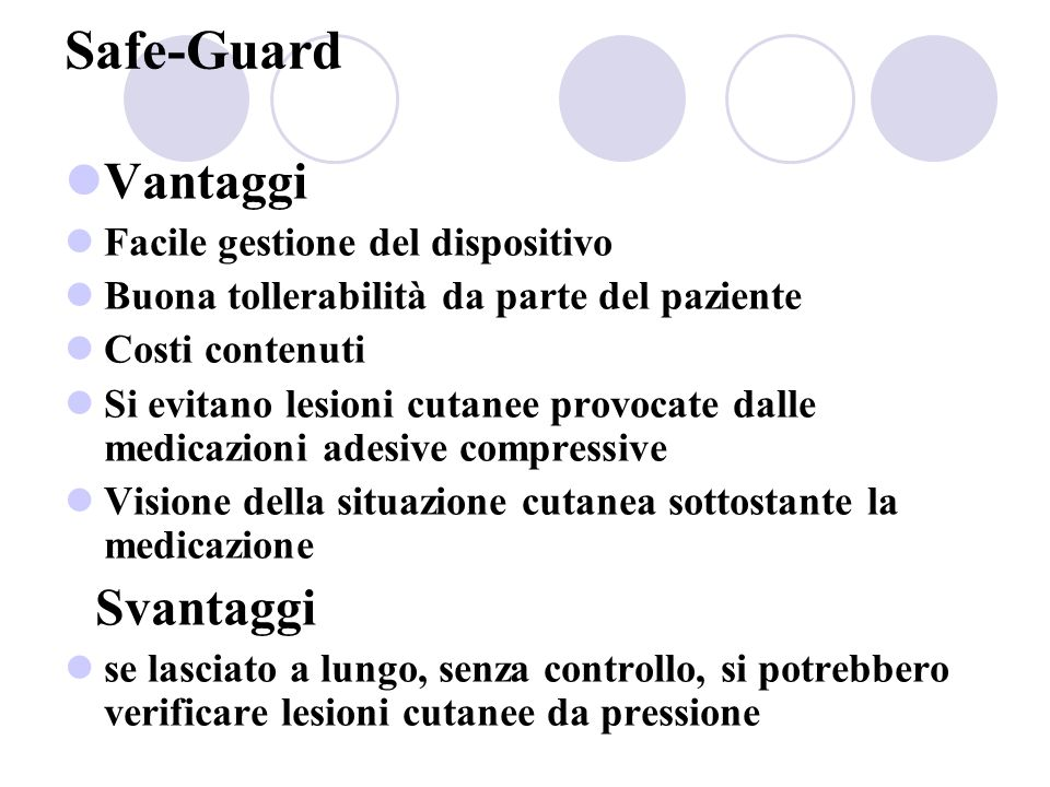 Safe-Guard Vantaggi Facile gestione del dispositivo