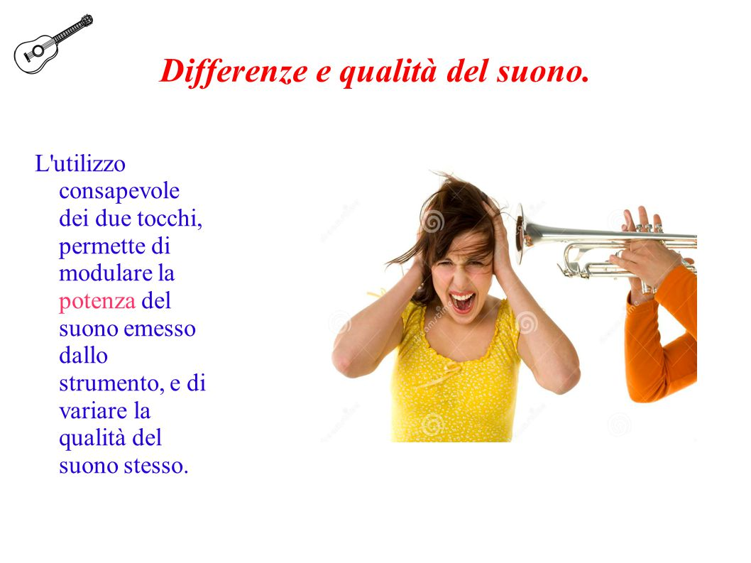 Differenze e qualità del suono.