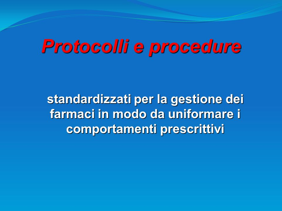 Protocolli e procedure