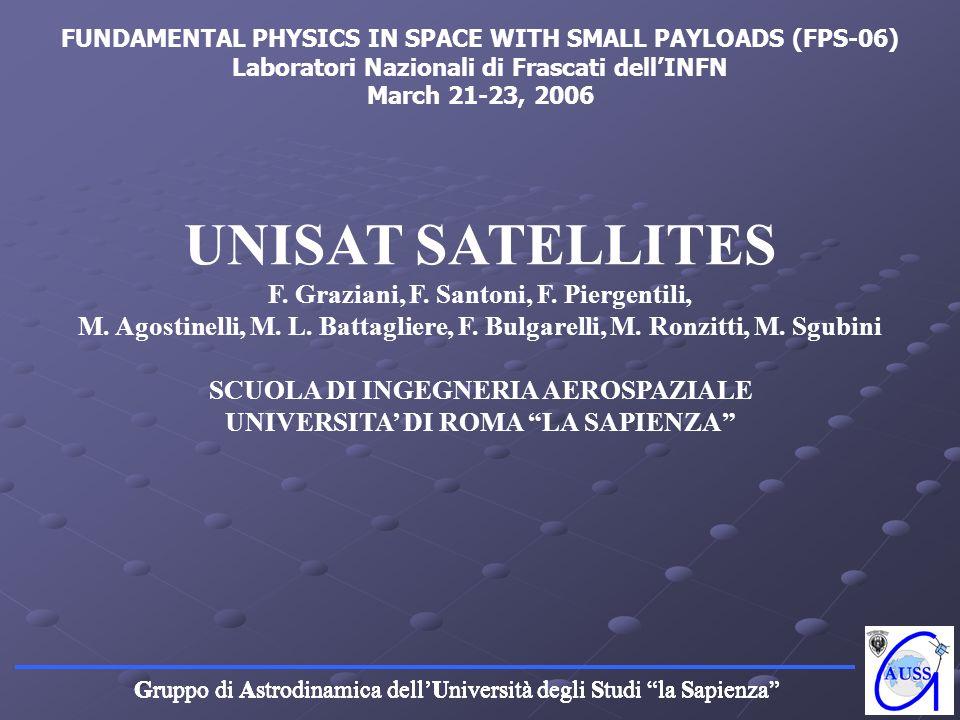 UNISAT SATELLITES F. Graziani, F. Santoni, F. Piergentili,