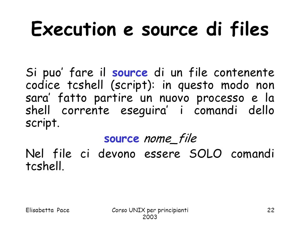 Execution e source di files