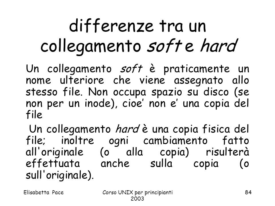 differenze tra un collegamento soft e hard