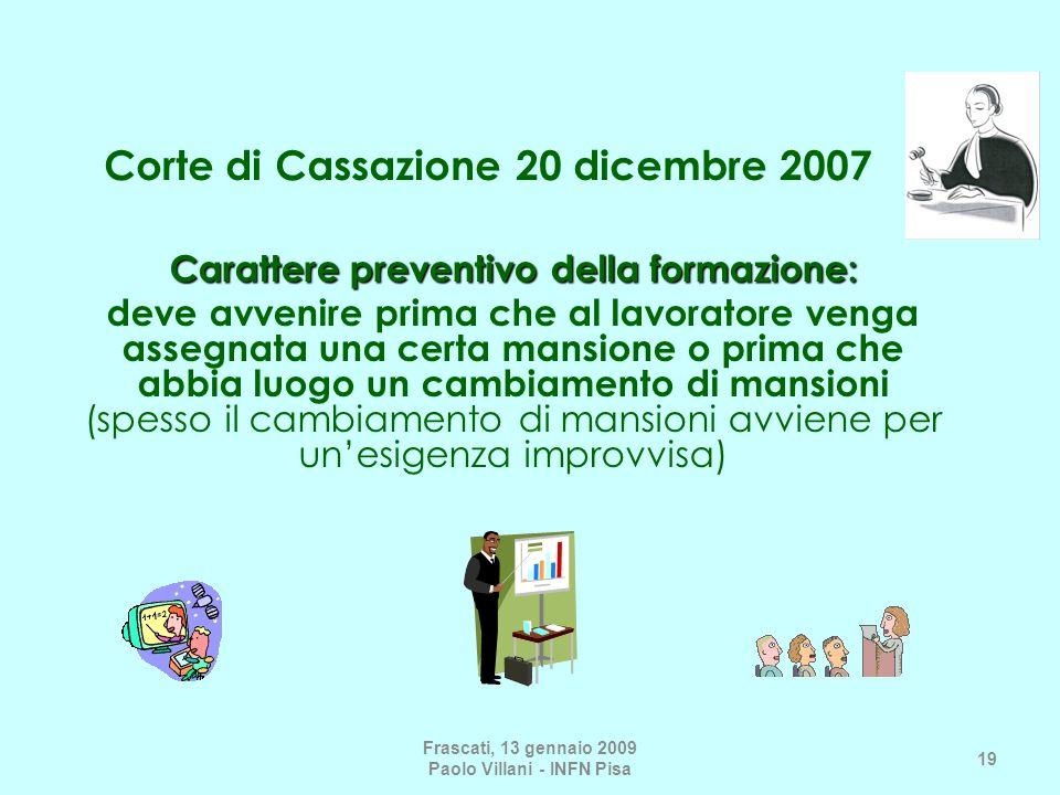 Corte di Cassazione 20 dicembre 2007