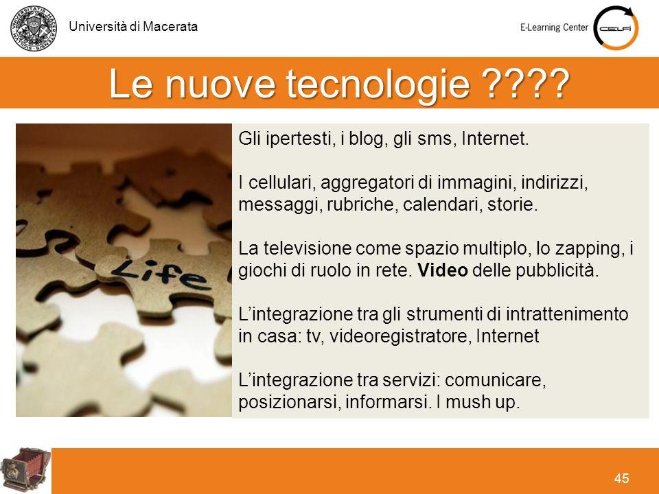 Le nuove tecnologie Gli ipertesti, i blog, gli sms, Internet.