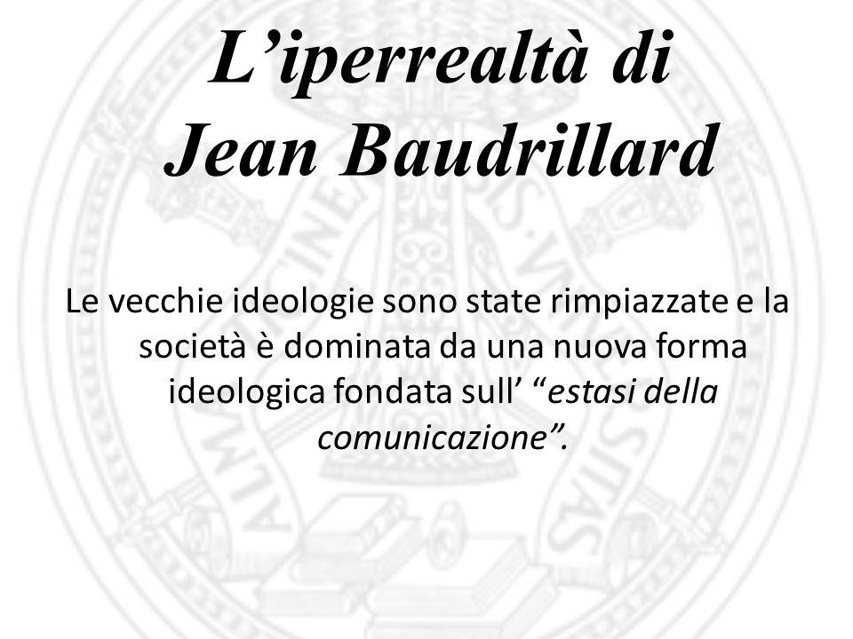 L'iperrealtà di Jean Baudrillard