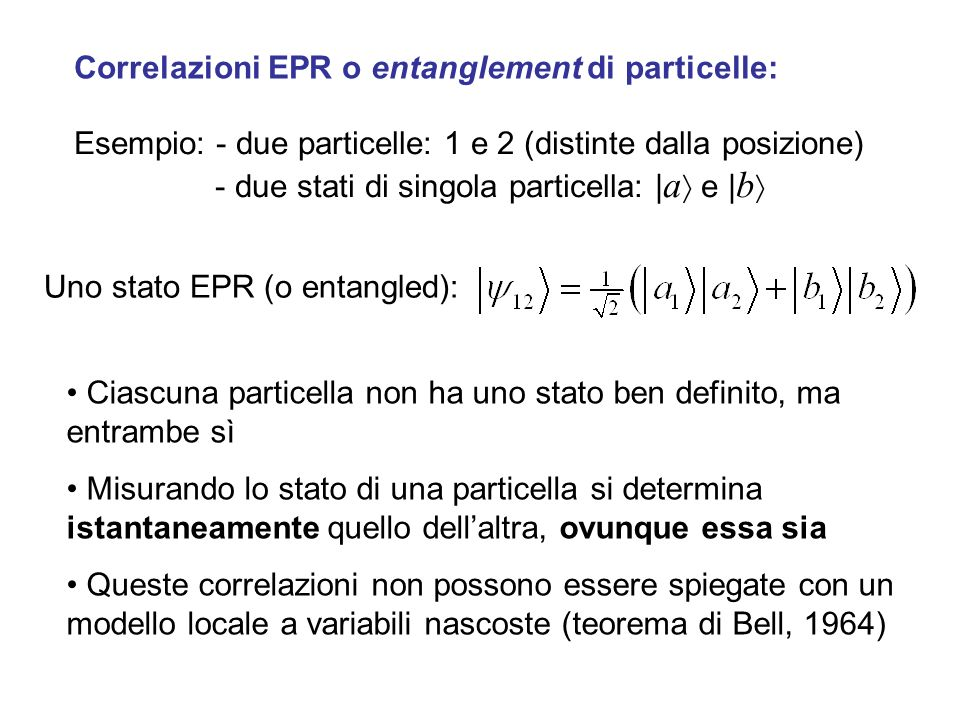 Correlazioni EPR o entanglement di particelle:
