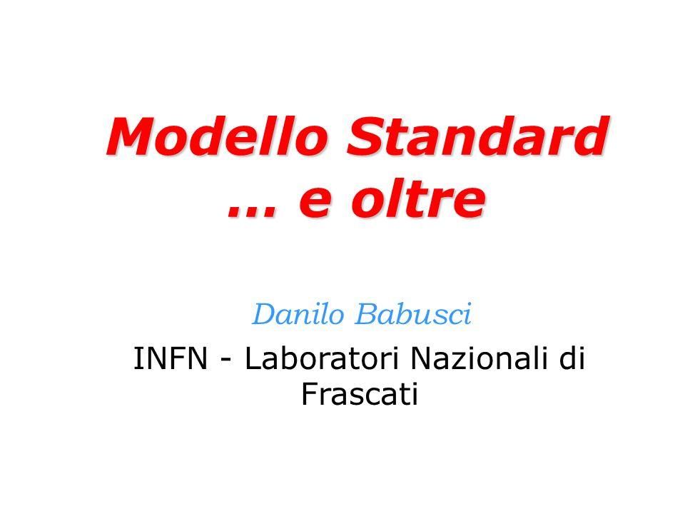 Modello Standard … e oltre