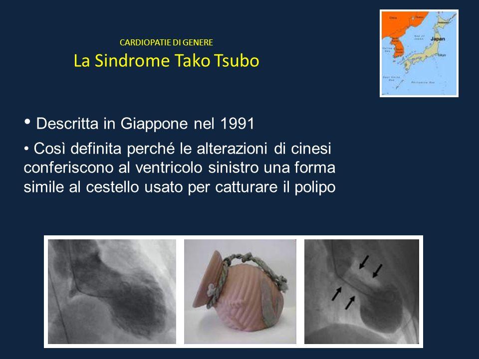 CARDIOPATIE DI GENERE La Sindrome Tako Tsubo