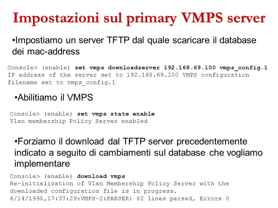 Impostazioni sul primary VMPS server