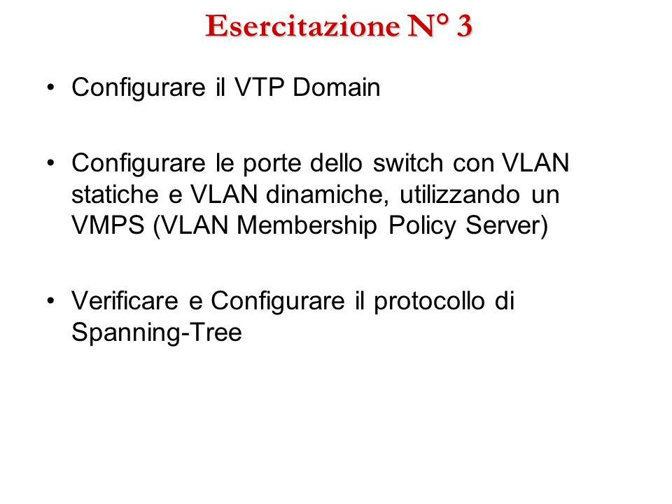 Esercitazione N° 3 Configurare il VTP Domain