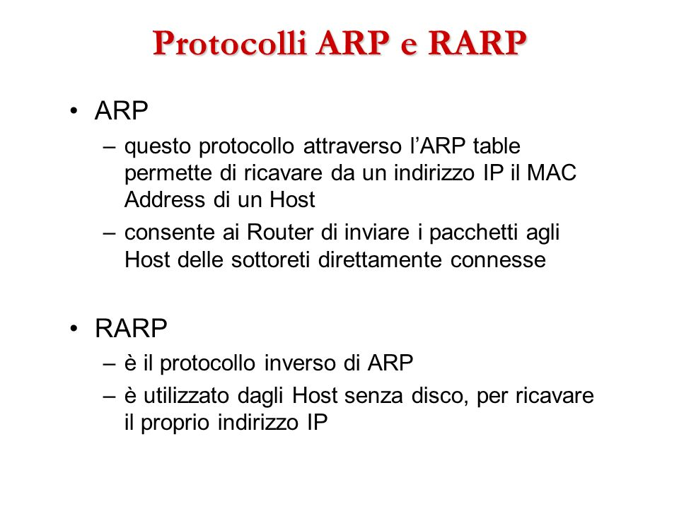 Protocolli ARP e RARP ARP RARP