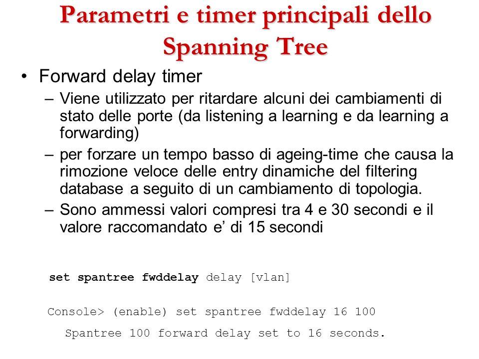 Parametri e timer principali dello Spanning Tree