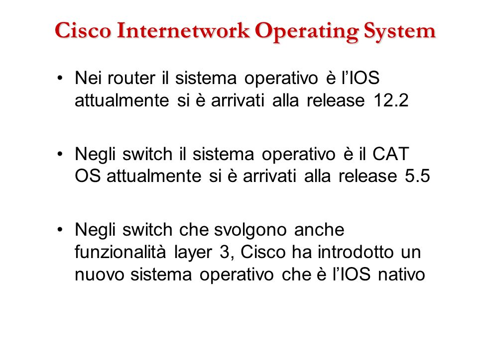 Cisco Internetwork Operating System