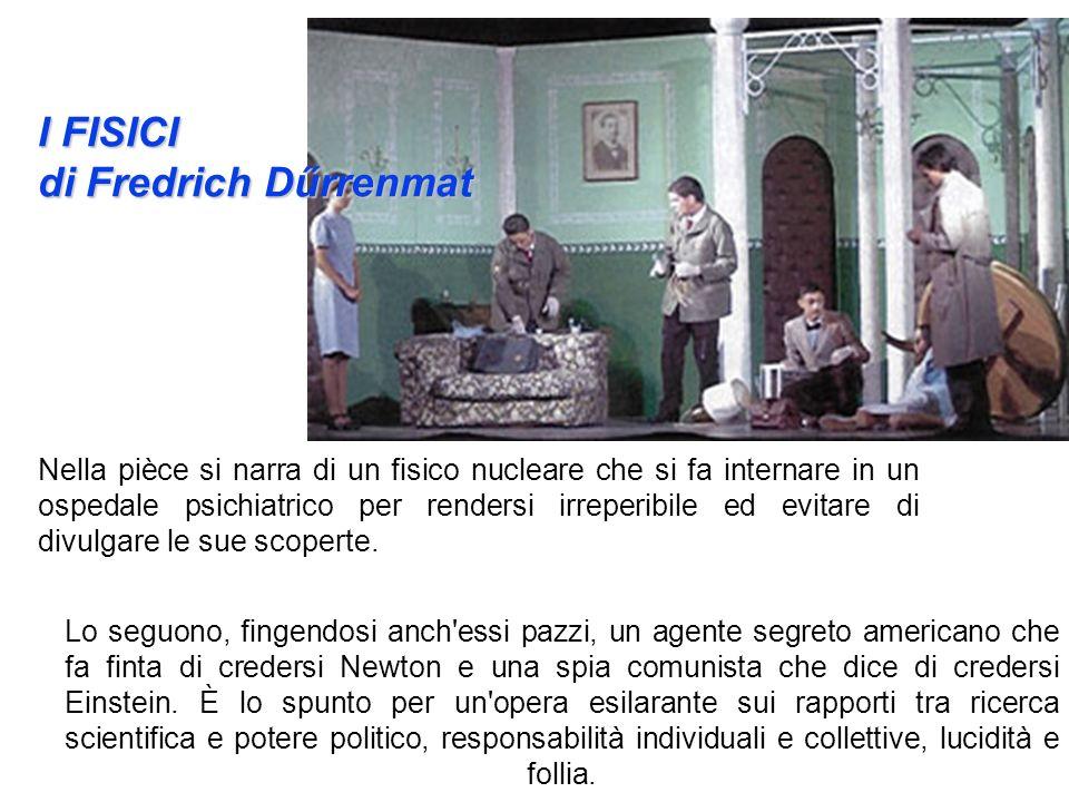 I FISICI di Fredrich Dűrrenmat