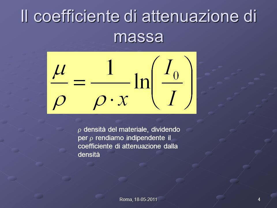 Il coefficiente di attenuazione di massa