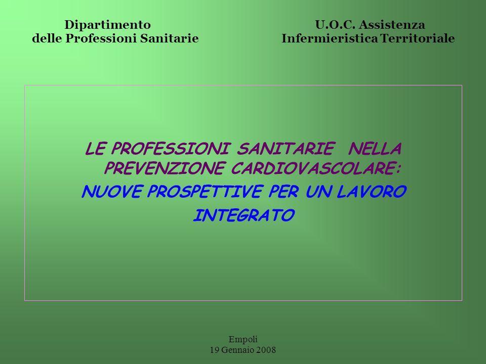 LE PROFESSIONI SANITARIE NELLA PREVENZIONE CARDIOVASCOLARE: