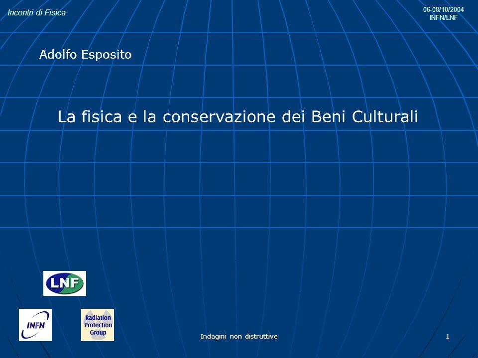 La fisica e la conservazione dei Beni Culturali