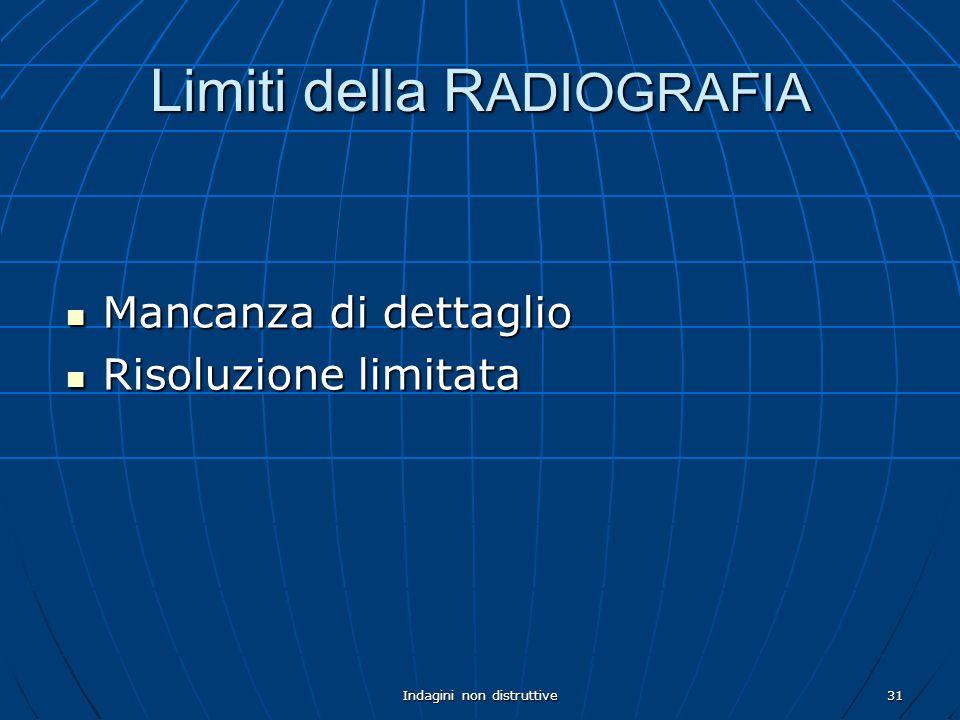 Limiti della RADIOGRAFIA