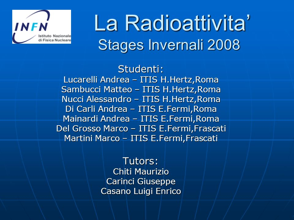 La Radioattivita' Stages Invernali 2008