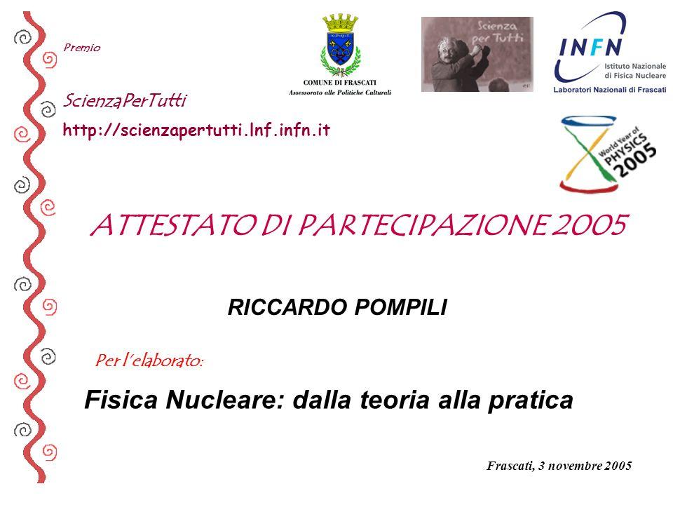 ATTESTATO DI PARTECIPAZIONE 2005