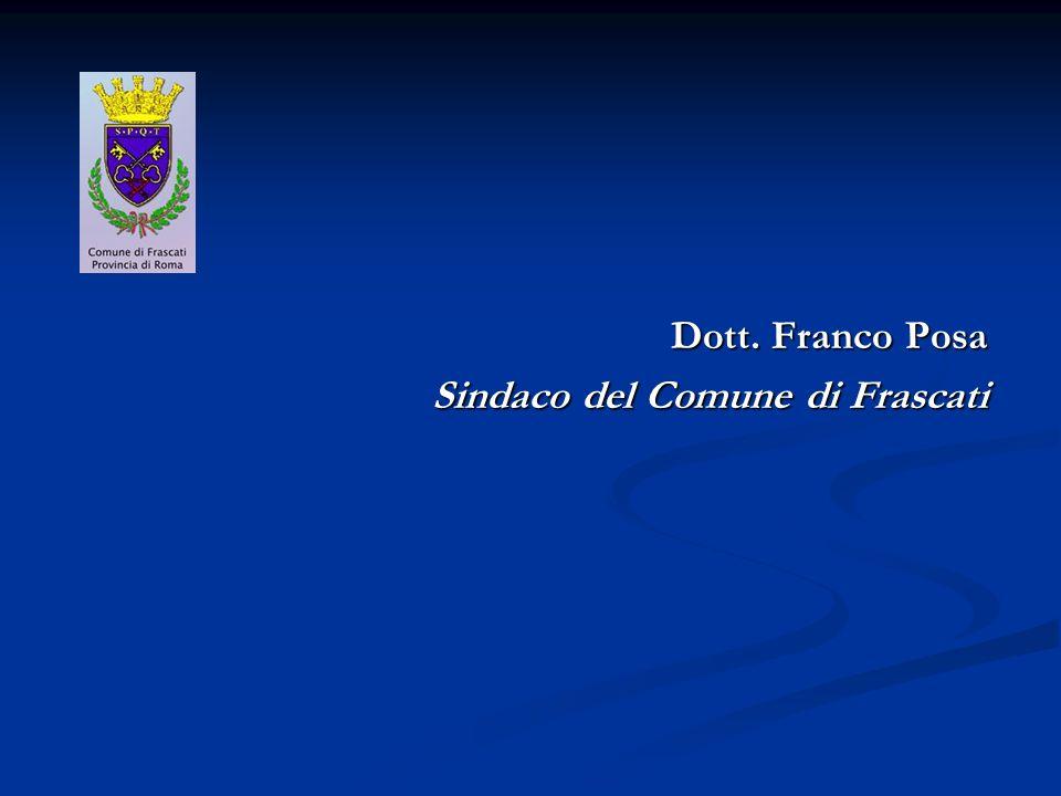 Dott. Franco Posa Sindaco del Comune di Frascati