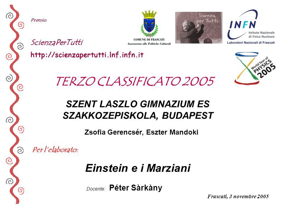TERZO CLASSIFICATO 2005 Einstein e i Marziani