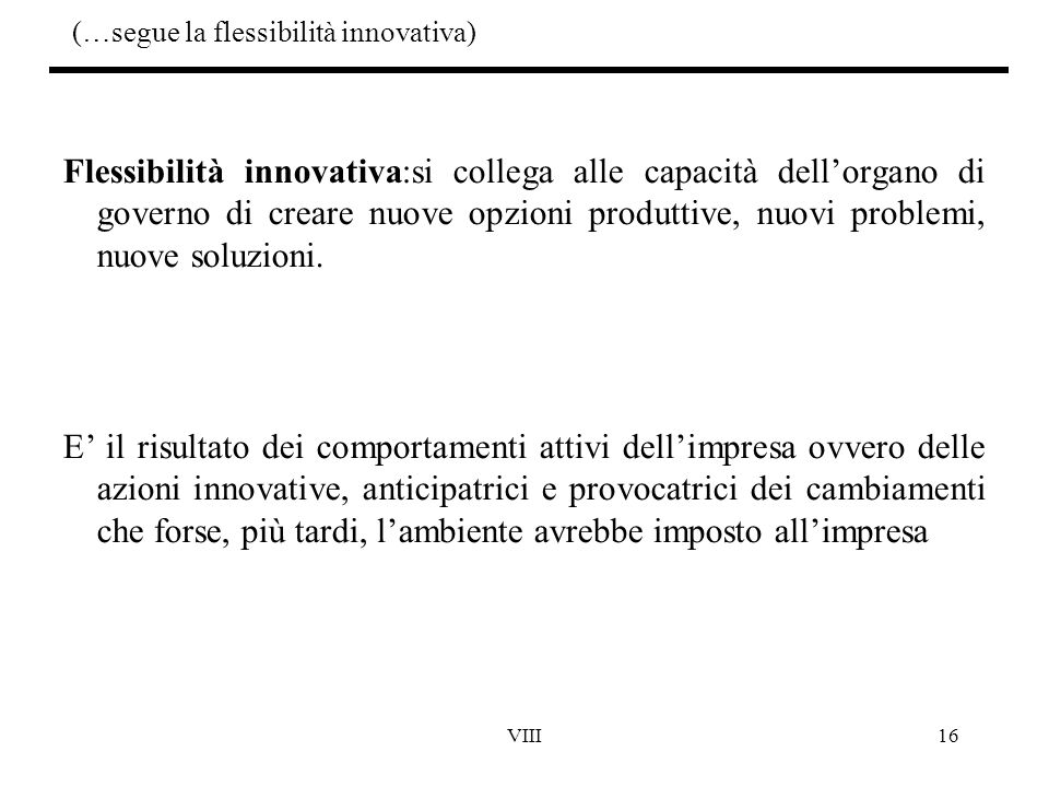 (…segue la flessibilità innovativa)