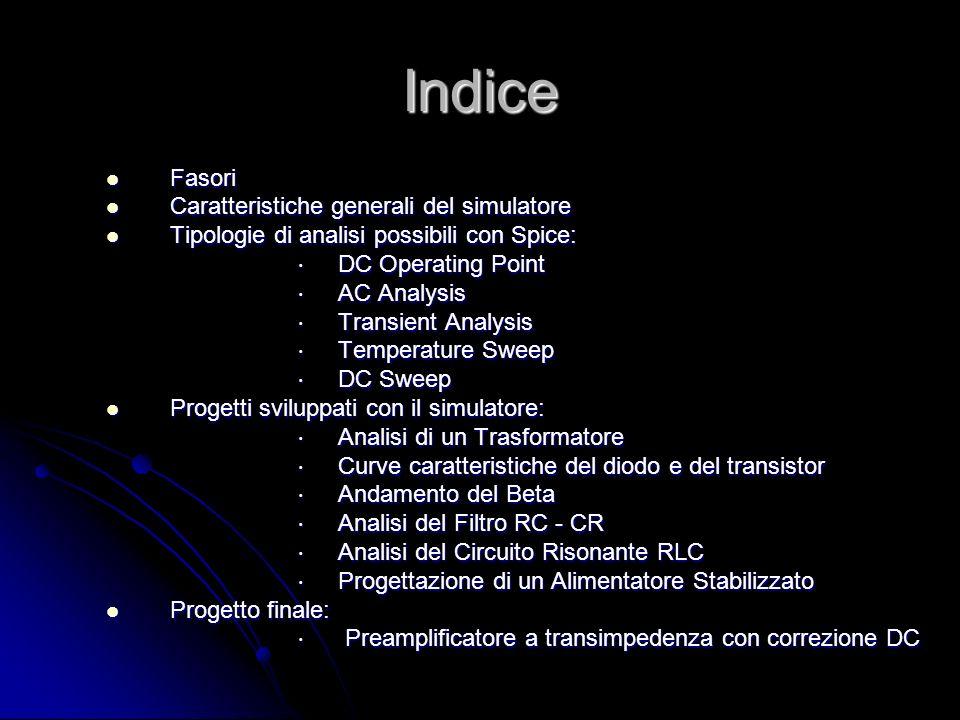 Indice Fasori Caratteristiche generali del simulatore