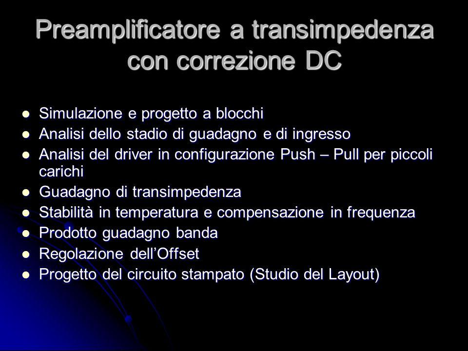 Preamplificatore a transimpedenza con correzione DC