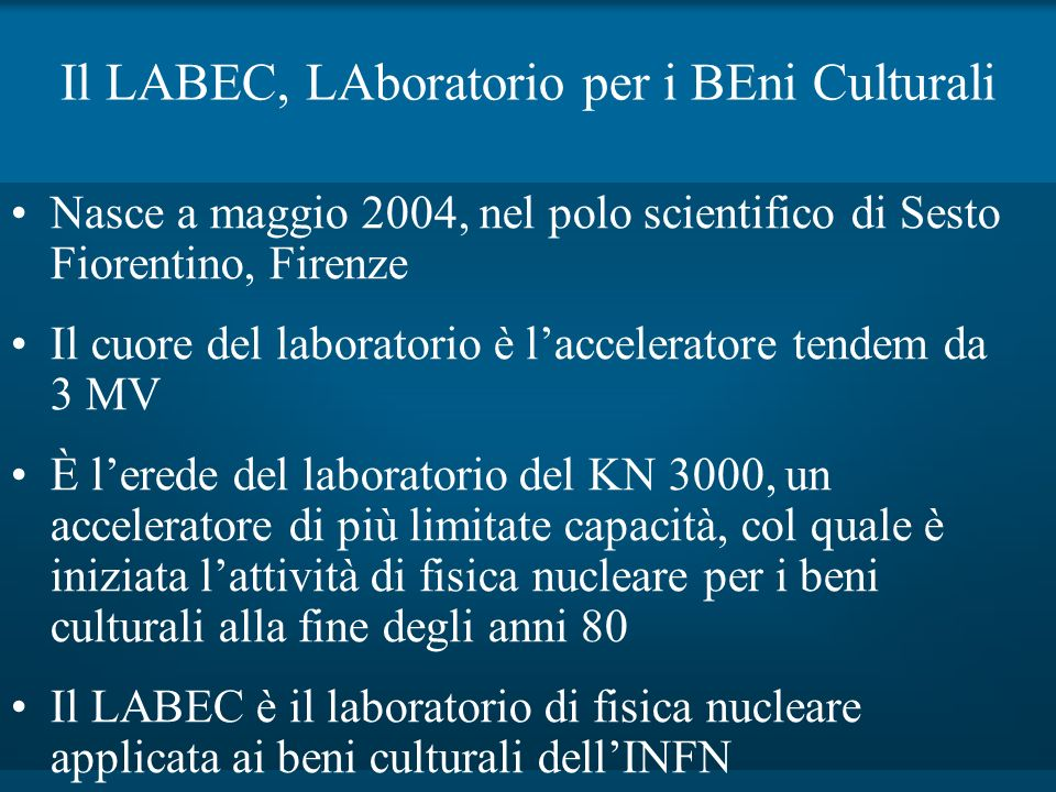 Il LABEC, LAboratorio per i BEni Culturali