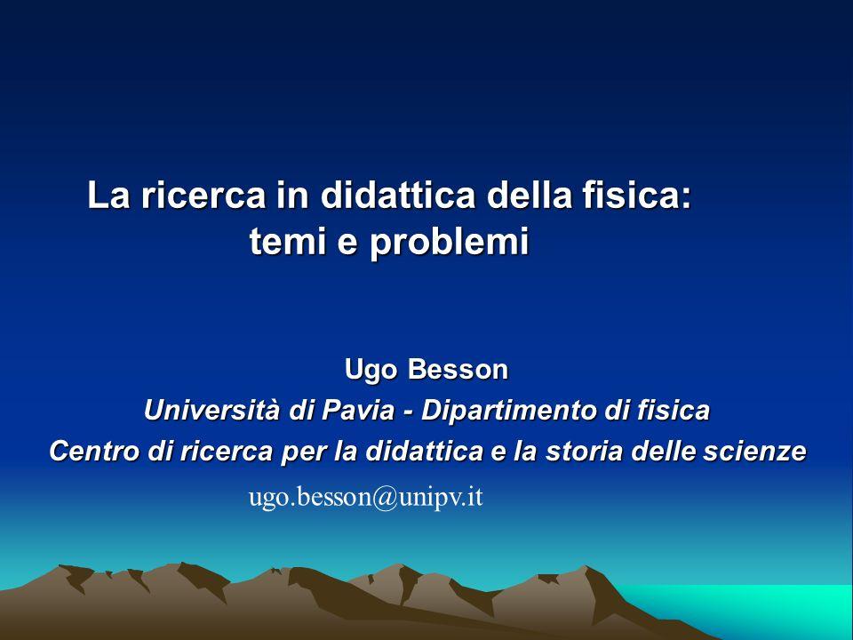 La ricerca in didattica della fisica: temi e problemi