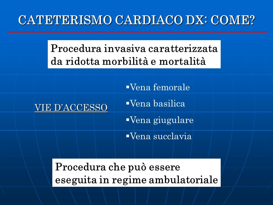 CATETERISMO CARDIACO DX: COME