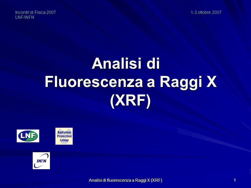 Incontri di Fisica 2007 1-3 ottobre 2007 LNF/INFN