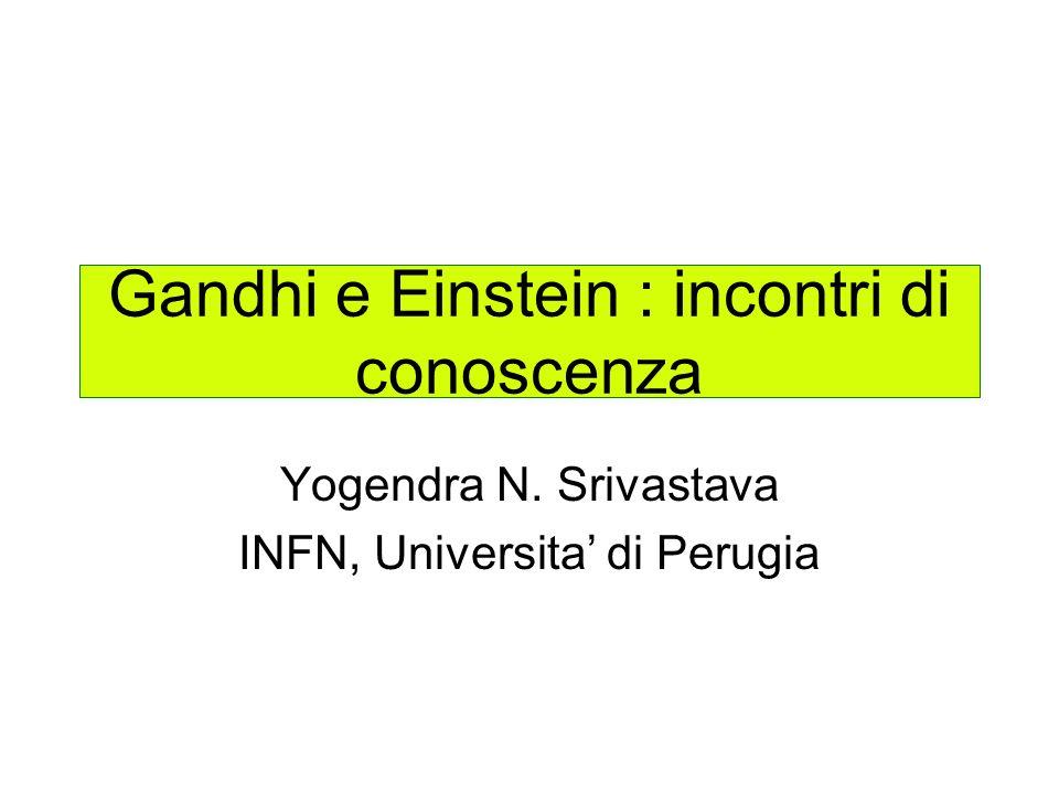 Gandhi e Einstein : incontri di conoscenza