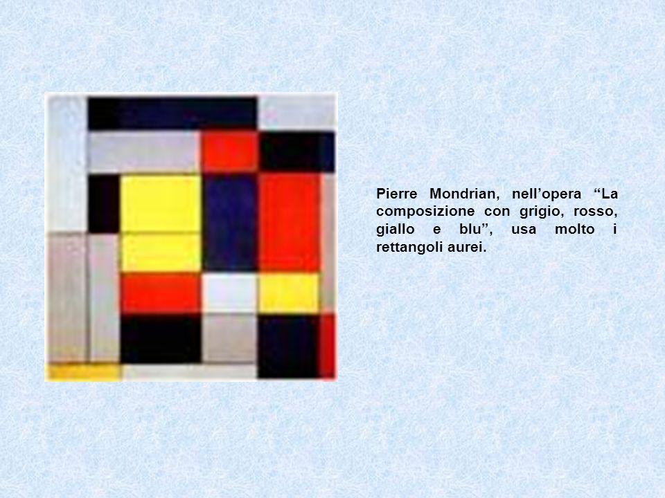 Pierre Mondrian, nell'opera La composizione con grigio, rosso, giallo e blu , usa molto i rettangoli aurei.
