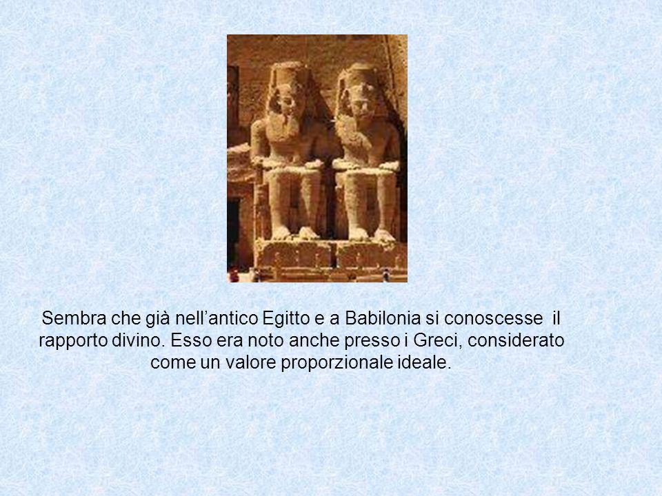 Sembra che già nell'antico Egitto e a Babilonia si conoscesse il rapporto divino.