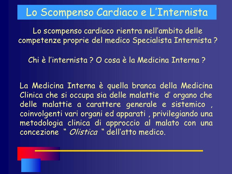 Lo Scompenso Cardiaco e L'Internista