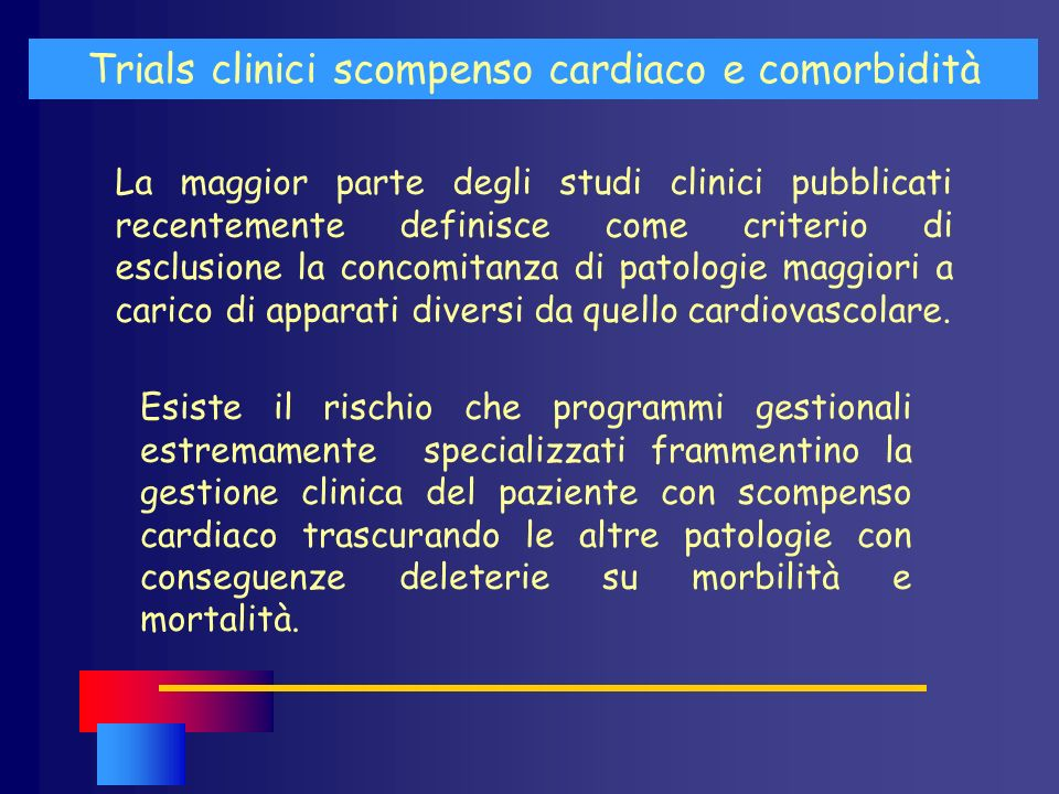 Trials clinici scompenso cardiaco e comorbidità