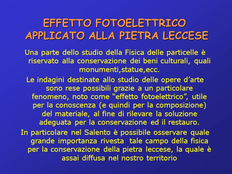 EFFETTO FOTOELETTRICO APPLICATO ALLA PIETRA LECCESE