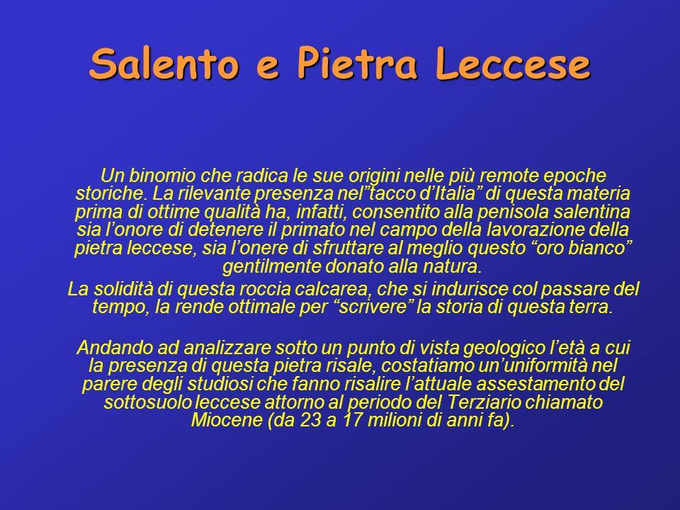 Salento e Pietra Leccese