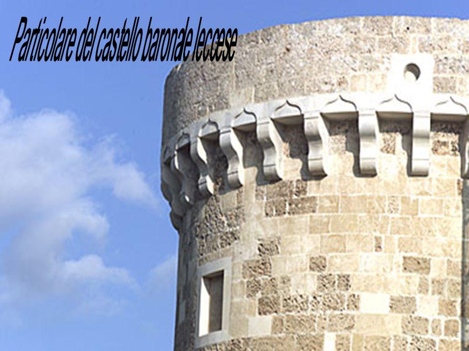 Particolare del castello baronale leccese