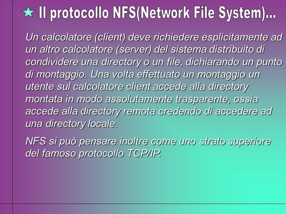 Il protocollo NFS(Network File System)...