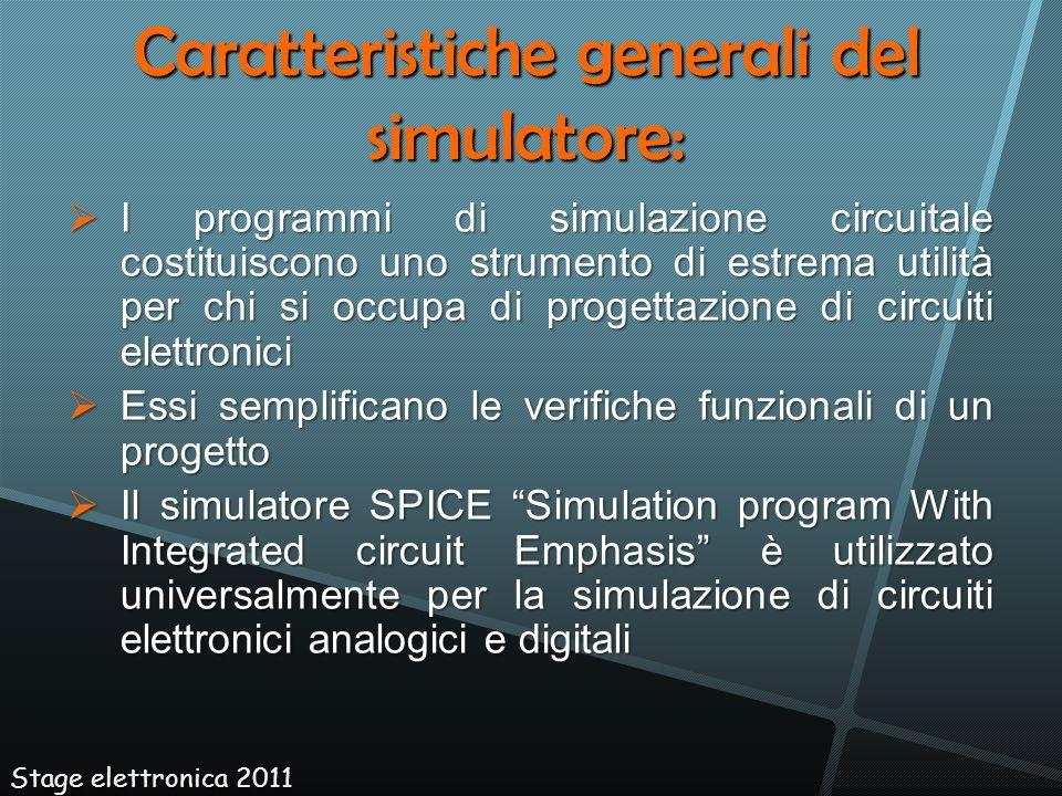 Caratteristiche generali del simulatore: